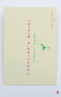 Caroline's bikini by Kirsty Gunn